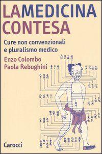 La medicina contesa. Cure non convenzionali e pluralismo medico