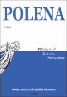 Criticalwinenotav.it Polena. Rivista italiana di analisi elettorale (2006). Vol. 1 Image