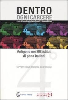 Antondemarirreguera.es Dentro ogni carcere. Antigone nei 208 istituti di pena italiani. 4° rapporto sulle condizioni di detenzione Image