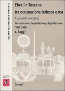 Vastese1902.it Ebrei in Toscana tra occupazione tedesca e RSI. Persecuzione, depredazione, deportazione (1943-1945) Image