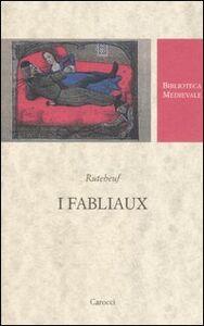 Foto Cover di I fabliaux. Testo francese a fronte, Libro di Rutebeuf, edito da Carocci