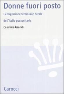 Steamcon.it Donne fuori posto. L'emigrazione femminile rurale dell'Italia postunitaria Image