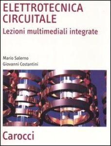 Elettrotecnica circuitale. Lezioni multimediali integrate