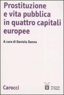 Prostituzione e vita pubblica in quattro capitali europee.pdf