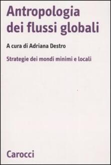 Vitalitart.it Antropologia dei flussi globali. Strategie dei mondi minimi e locali Image