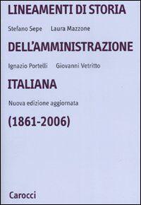 Lineamenti di storia dell'amministrazione italiana (1861-2006)
