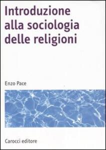 Introduzione alla sociologia delle religioni