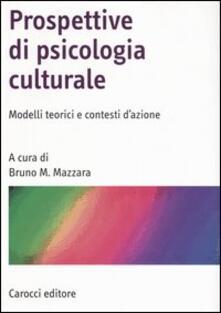 Aboutschuster.de Prospettive di psicologia culturale. Modelli teorici e contesti d'azione Image