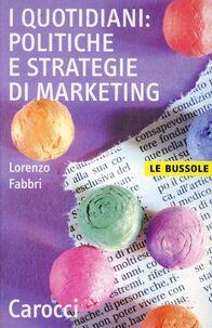 I quotidiani: politiche e strategie di marketing