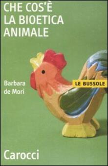 Che cos'è la bioetica animale - Barbara De Mori - copertina