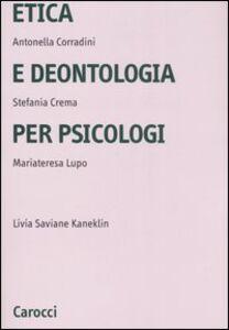 Foto Cover di Etica e deontologia per psicologi, Libro di  edito da Carocci