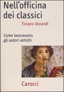 Nellofficina dei classici. Come lavoravano gli autori antichi.pdf