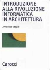 Introduzione alla rivoluzione informatica in architettura