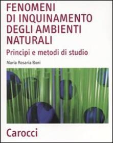 Fondazionesergioperlamusica.it Fenomeni di inquinamento degli ambienti naturali. Principi e metodi di studio Image