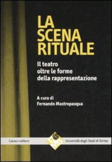 Promoartpalermo.it La scena rituale. Il teatro oltre le forme della rappresentazione Image