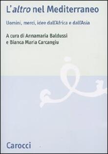 Squillogame.it L' «altro» nel Mediterraneo. Uomini, merci, idee dall'Africa e dall'Asia Image