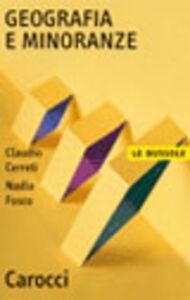 Libro Geografia e minoranze Claudio Cerreti , Nadia Fusco