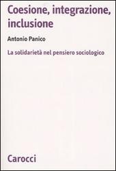 Coesione, integrazione, inclusione. La solidarietà nel pensiero sociologico