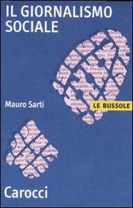 Libro Il giornalismo sociale Mauro Sarti
