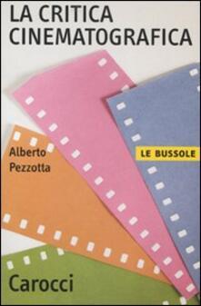 La critica cinematografica - Alberto Pezzotta - copertina