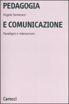 Librisulladiversita.it Pedagogia e comunicazione. Paradigmi e intersezioni Image
