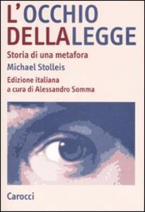 L' occhio della legge. Storia di una metafora
