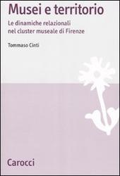 Musei e territori. Le dinamiche relazionali nel cluster museale di Firenze