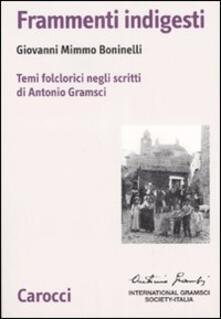 Amatigota.it Frammenti indigesti. Temi folclorici negli scritti di Antonio Gramsci Image