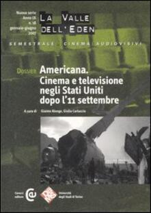 La valle dell'Eden (2007). Vol. 18: Dossier Americana. Cinema e televisione negli Stati Uniti dopo l'11 settembre. - copertina