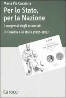 Antondemarirreguera.es Per lo stato, per la nazione. I congressi degli scienziati in Francia e in Italia (1830-1914) Image