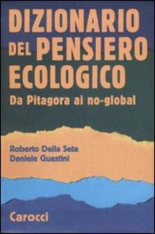 Dizionario del pensiero ecologico. Da Pitagora ai no-global.pdf