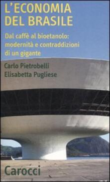 L economia del Brasile. Dal caffè al bioetanolo: modernità e contraddizioni di un gigante.pdf