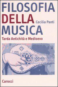 Filosofia della musica. Tarda Antichità e Medioevo