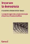 Imparare la democrazia. I Consigli dei ragazzi nella provincia di Bologna e l'esperienza di Casalecchio di Reno