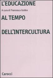 L' educazione al tempo dell'intercultura
