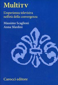 Libro Multi TV Massimo Scaglioni , Anna Sfardini