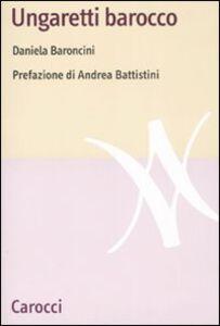 Libro Ungaretti barocco Daniela Baroncini