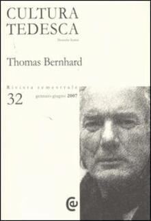 Radiospeed.it Cultura tedesca. Vol. 32: Thomas Bernhard. Image