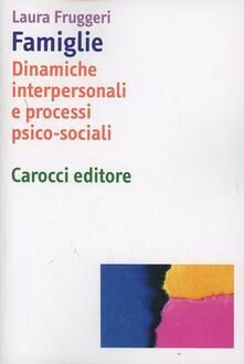Writersfactory.it Famiglie. Dinamiche interpersonali e processi psico-sociali Image