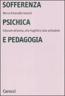 Vitalitart.it Sofferenza psichica e pedagogia. Educare all'ansia, alla fragilità e alla solitudine Image
