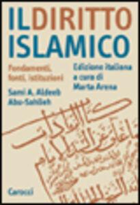 Il diritto islamico. Fondamenti, fonti, istituzioni