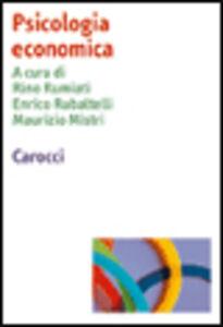 Foto Cover di Psicologia economica, Libro di  edito da Carocci
