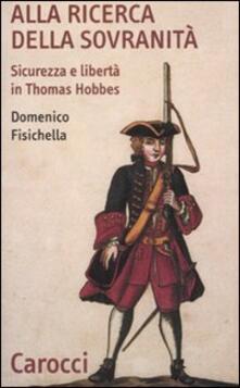 Warholgenova.it Alla ricerca della sovranità. Sicurezza e libertà in Thomas Hobbes Image
