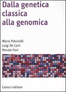 Dalla genetica classica alla genomica