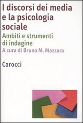 I discorsi dei media e la psicologia sociale. Ambiti e strumenti d'indagine
