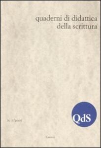 QdS. Quaderni di didattica della scrittura (2007). Vol. 7
