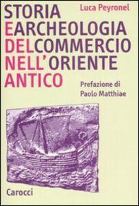 Storia e archeologia del commercio nell'Oriente antico