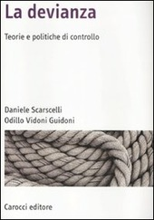 La devianza. Teorie e politiche di controllo