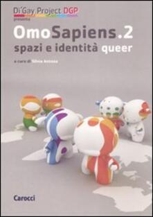 Omosapiens. Studi e ricerche sugli orientamenti sessuali. Vol. 2: Spazi e identità queer..pdf