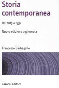 Storia contemporanea. Dal 1815 a oggi